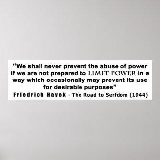 Friedrich Hayek Road to Serfdom Limit Power Quote Poster