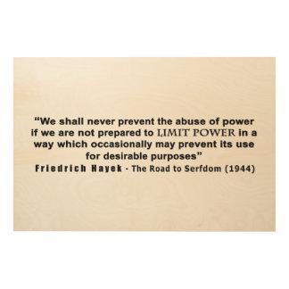 Friedrich Hayek Road to Serfdom Limit Power Quote Wood Print