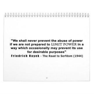 Friedrich Hayek Road to Serfdom Limit Power Quote Calendar