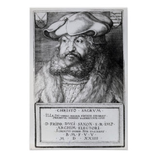 Friedrich III, Elector of Saxony Poster