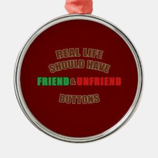 Friend and Unfriend Metal Ornament