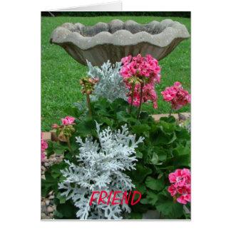 Friend, Birthbath & Floral Card