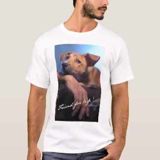 Friend For Life ( front ) T-Shirt
