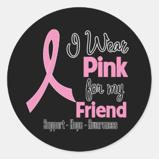Friend - I Wear Pink - Breast Cancer Round Stickers