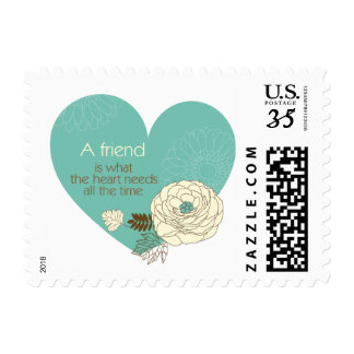 friend is what the heart need postage