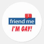 Friend Me, I'm Gay! Round Stickers