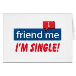 Friend Me, I'm Single! Card