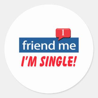 Friend Me, I'm Single! Classic Round Sticker