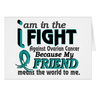 Friend Means World To Me Ovarian Cancer Greeting Cards