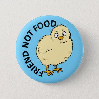 Friend Not Food Vegan Chicken Button