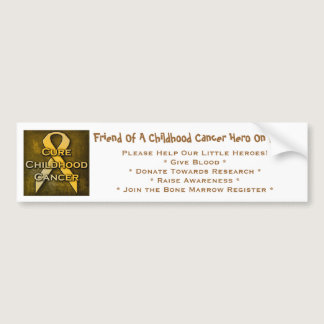 Friend Of A Childhood Cancer Hero On Board Bumper Sticker