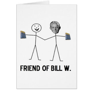 Friend of Bill W. - Celebrate Recovery Greeting Cards