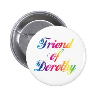 Friend Of Dorothy Rainbow Pin Badge