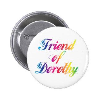 Friend Of Dorothy Rainbow Pin Badge