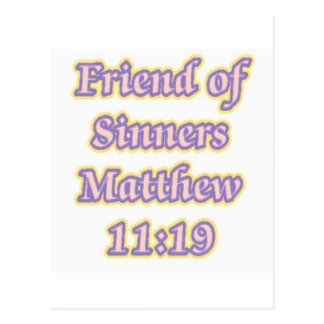 Friend of Sinners Matthew 11:19 Postcard