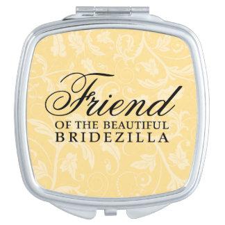 Friend of the Bride / Bridezilla Wedding Gift Makeup Mirror