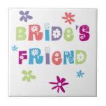 Friend of the Bride Ceramic Tiles