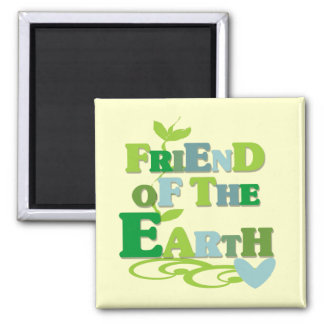 Friend of the Earth T-shirts and Gifts 2 Inch Square Magnet