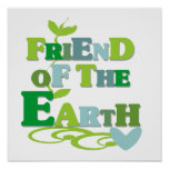 Friend of the Earth T-shirts and Gifts Poster