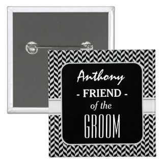 FRIEND OF THE GROOM Trendy Houndstooth A09 Pinback Button