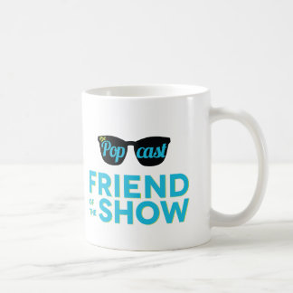 Friend of The Show Mug