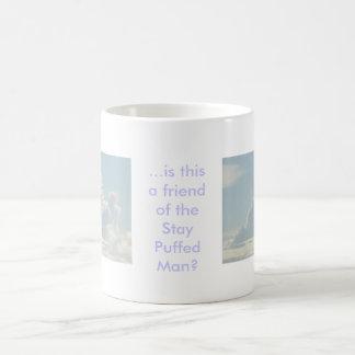 ...Friend of the Stay Puffed Man Coffee Mug