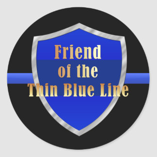 Friend of the Thin Blue Line Classic Round Sticker