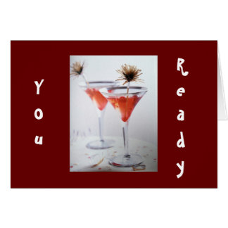 FRIEND OR FAMILY-I AM READY TO CELEBRATE YOUR DAY GREETING CARD