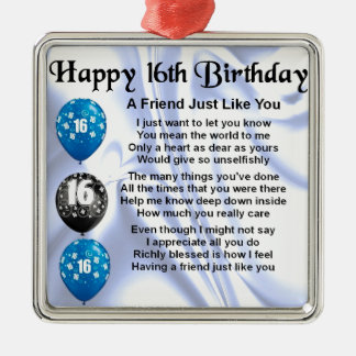 Friend Poem - 16th Birthday - Blue design Metal Ornament