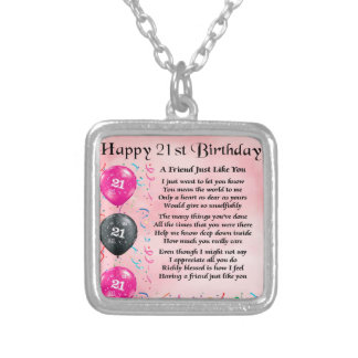 Friend poem - 21st Birthday Silver Plated Necklace