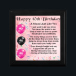 "Friend Poem - 40th Birthday Gift Box<br><div class=""desc"">A great gift for a friend on their 40th Birthday</div>"