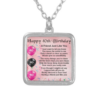 Friend Poem - 40th Birthday Silver Plated Necklace