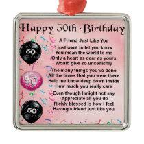 Friend Poem - 50th Birthday Metal Ornament