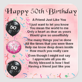 Friend Poem - 50th Birthday Square Sticker