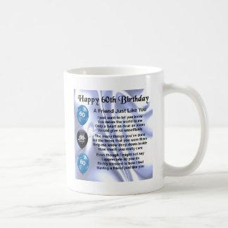 Friend Poem  60th Birthday Coffee Mug