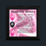 "Friend poem - 60th Birthday Jewelry Box<br><div class=""desc"">A great gift for a friend on their 60th Birthday.</div>"