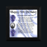 "Friend Poem - 70th Birthday Jewelry Box<br><div class=""desc"">A great gift for a friend on their 70th birthday</div>"