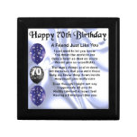 Friend Poem - 70th Birthday Jewelry Box<br><div class='desc'>A great gift for a friend on their 70th birthday</div>