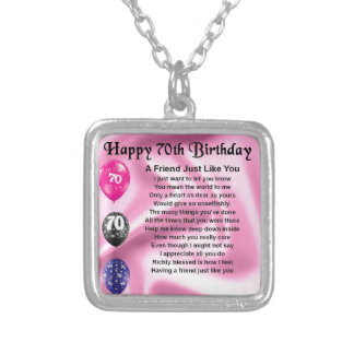 Friend poem - 70th Birthday Silver Plated Necklace