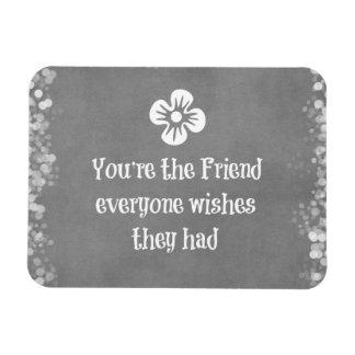 Friend Quote Rectangular Photo Magnet