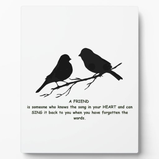 Friend quote Song in your Heart & Birds Display Plaque ...