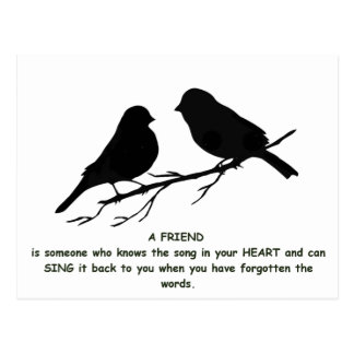 Friend quote Song in your Heart & Birds Postcard