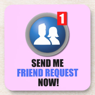 Friend Request Coaster