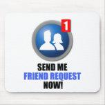 Friend Request Mousepad