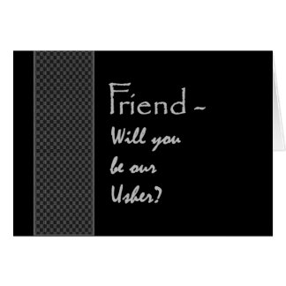 FRIEND Will You Be Our Usher Wedding Invitation