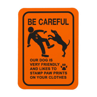 FRIENDLY DOG NOT DANGEROUS (BE CAREFUL) SIGN MAGNET