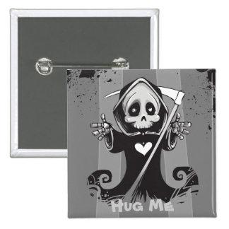 Friendly Grim Ripper - Hug me Pins