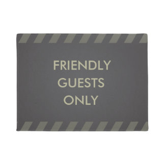 Friendly guests only doormat