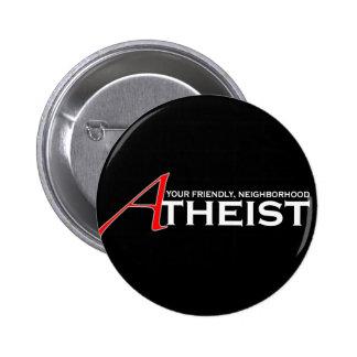 Friendly Neighborhood Atheist 2 Inch Round Button
