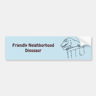 Friendly Neighborhood Dinosaur Bumper Sticker